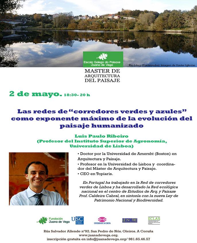 """Conferencia """"Las redes de corredores verdes y azules como exponente máximo de la evolución del paisaje humanizado"""""""