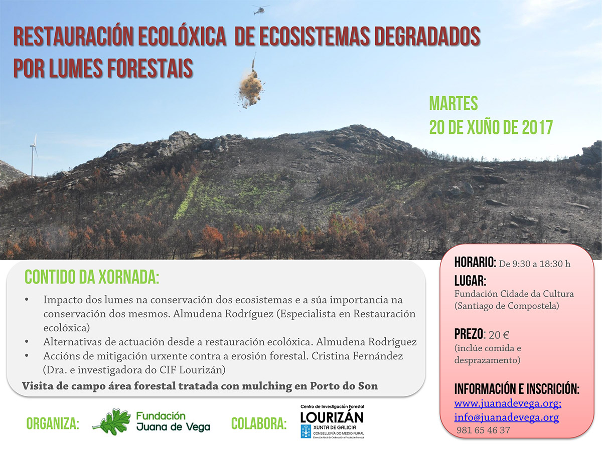 "Jornada ""Restauración Ecológica de Espacios Degradados por Incendios Forestales"","